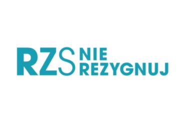 """""""RZS – nie rezygnuj"""""""